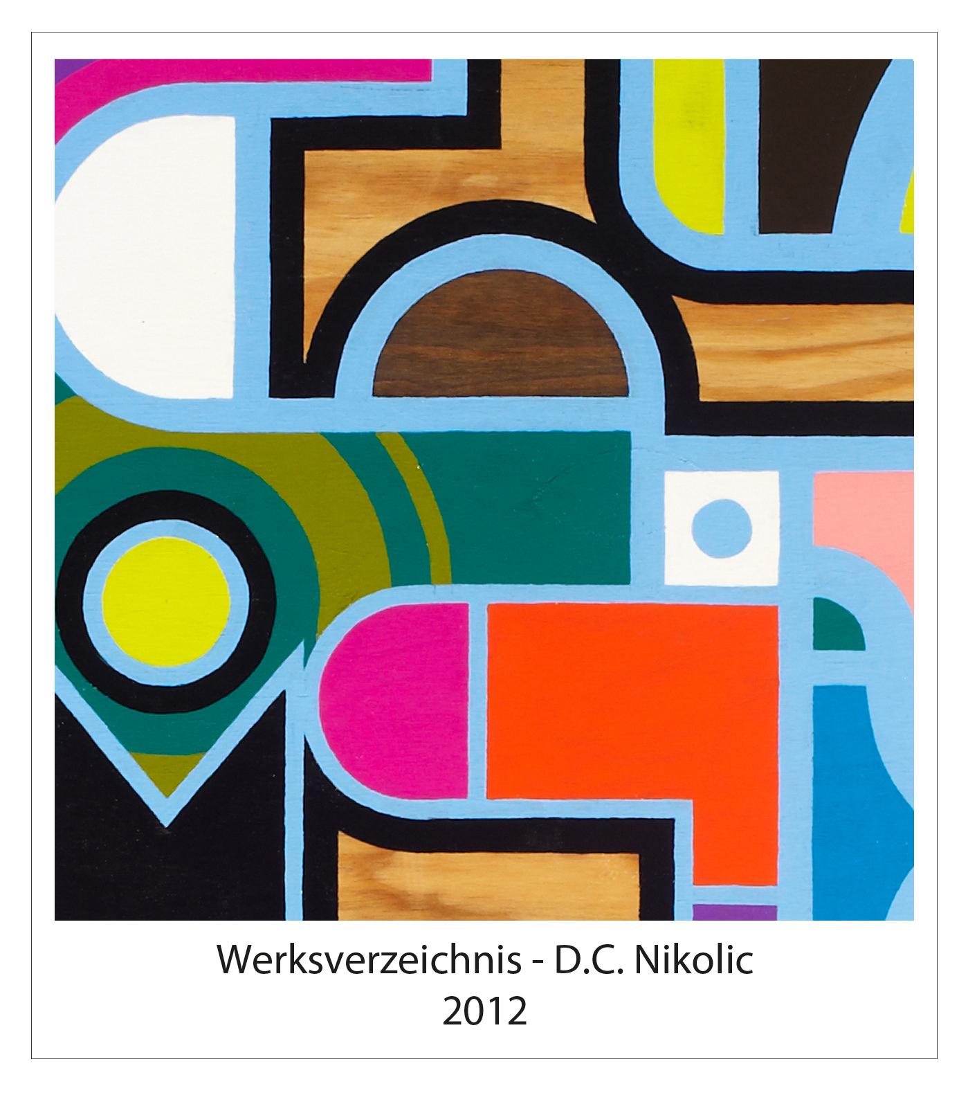 Werksverzeichnis 2012 Darko Caramello Nikolic