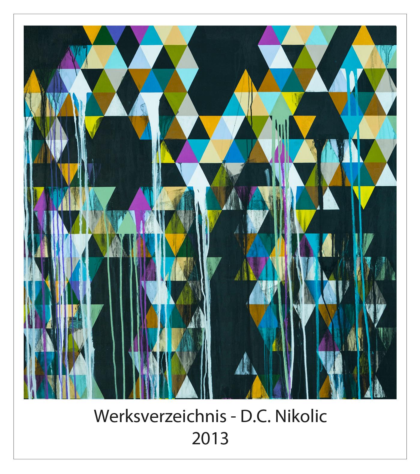 Werksverzeichnis 2013 Darko Caramello Nikolic